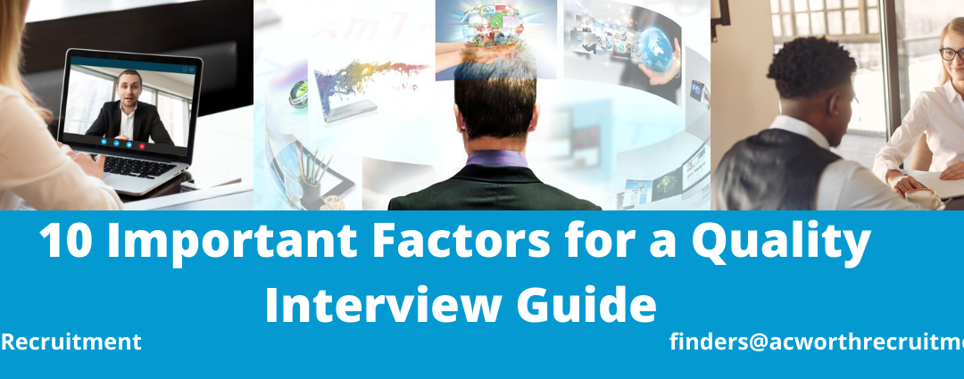 10 Important Factors for a Quality Interview Guide