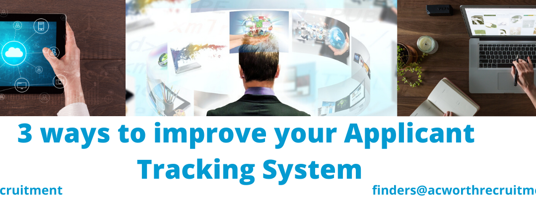 3 ways to improve your Applicant Tracking System