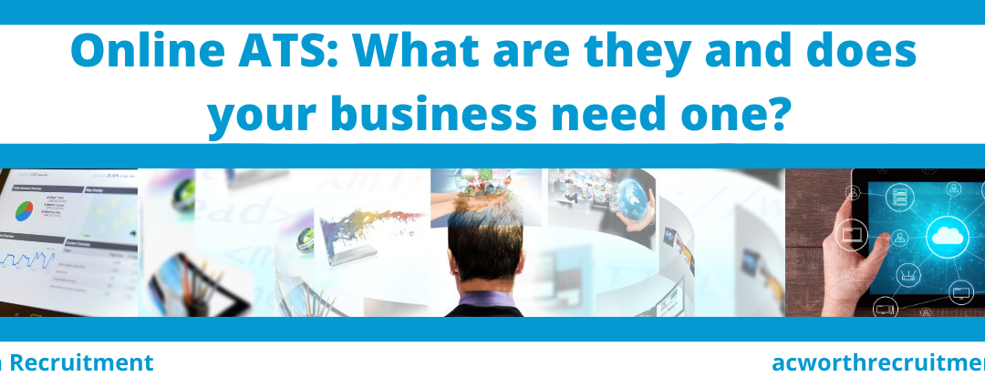 Online ATS: What are they and does your business need one?