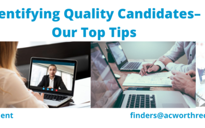 Identifying Quality Candidates – Our Top Tips